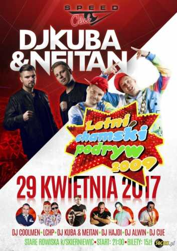 Speed Club (St. Rowiska) -  DJ KUBA & NEITAN 29.04.2017