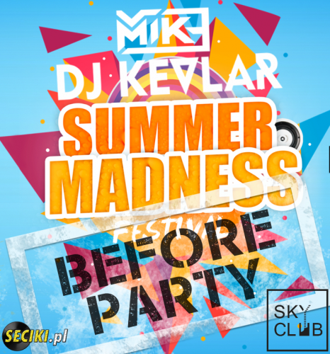 Sky Club (Legnica) - Summer Madness Festival (13.05.17)