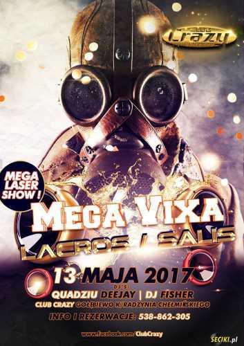Crazy Club (Gołębiewo) - Mega Vixa VOL.2 (13.05.2017)