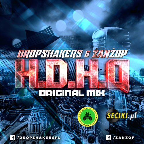 Dropshakers & ŻanŻop - H.D.H.Q ( Orginal Mix )