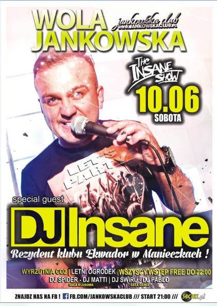 Jankowska Club (Wola Jankowska) - Dj Insane (10.06.2017) - kluby, festiwale, plenery, klubowa muza, disco polo