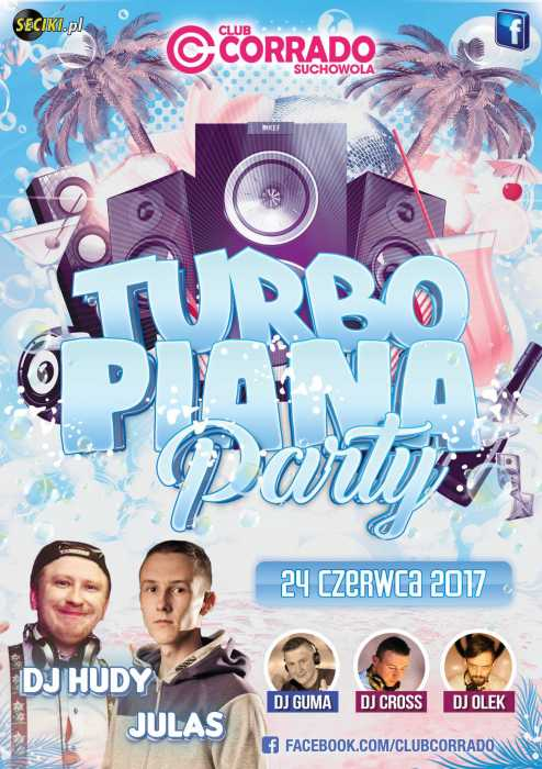 Corrado (Suchowola) - TURBO PIANA PARTY (24.06.2017) - kluby, festiwale, plenery, klubowa muza, disco polo