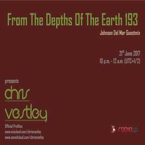 Chris Vestley - From The Depths Of The Earth 193 (Johnson Del Mar Guestmix) [21.06.2017]