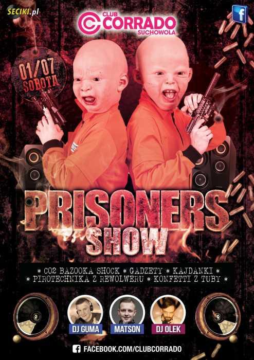 Corrado (Suchowola) - PRISONERS SHOW (1.07.2017) - kluby, festiwale, plenery, klubowa muza, disco polo