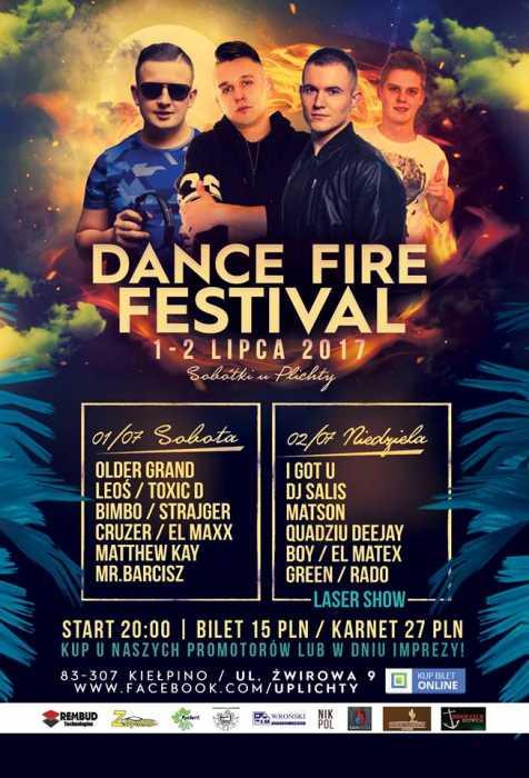 Dance Fire Festival 2017 @ Kełpino (1/2 Lipca2017) - kluby, festiwale, plenery, klubowa muza, disco polo