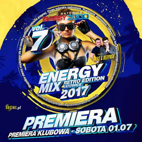Energy Mix Vol.7 Retro Edition Katowice (30.06.2017)