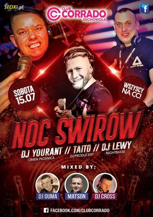 Corrado (Suchowola) - NOC ŚWIRÓW (15.07.2017) - kluby, festiwale, plenery, klubowa muza, disco polo
