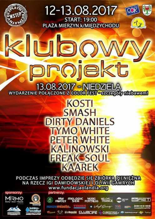 Mierzyn k/Międzychodu - Klubowy Projekt (12/13.08.2017) - kluby, festiwale, plenery, klubowa muza, disco polo