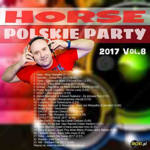 Horse - Polskie Party 2017 Vol.8