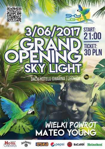Sky Light (Legnica) - Mateo Young (03.06.2017)