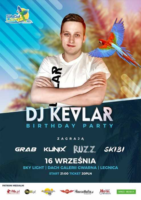 Sky Club (Legnica)  - DJ Kevlar Birthday Party (16.09.2017) - kluby, festiwale, plenery, klubowa muza, disco polo