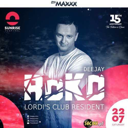 Sunrise Festival (Kołobrzeg) - DJ ROKO (22.07.2017)
