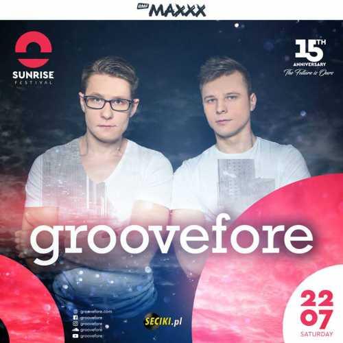 Sunrise Festival (Kołobrzeg) - Groovefore (22.07.2017)