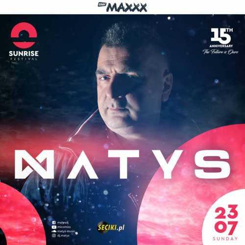 Sunrise Festival (Kołobrzeg) - Dj Matys (23.07.2017)