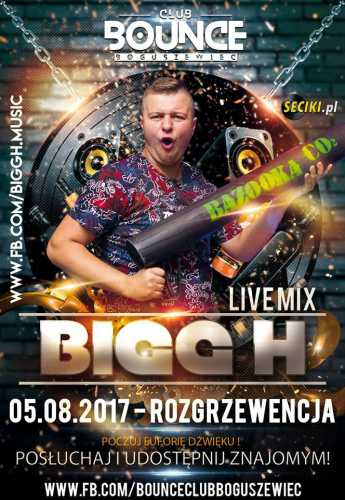 Bounce (Boguszewiec) - Dj BIGG_H (05.08.2017)