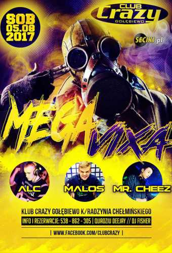Crazy Club (Gołębiewo) - Mega Vixa (05.08.2017)