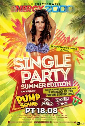 Energy2000 - SINGLE PARTY & PUMP SQUAD 18.08.2017