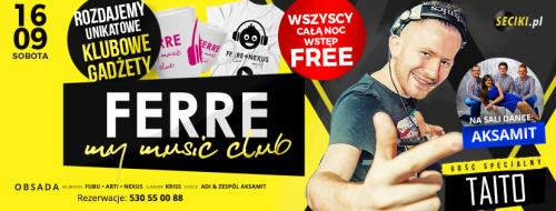 Klub Ferre (Kamień Śląski.) - TAITO (16.09.2017)