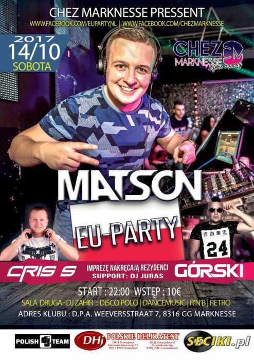 Chez Marknesse (NL) - Matson (14.10.2017) - kluby, festiwale, plenery, klubowa muza, disco polo