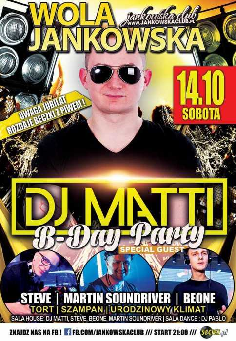 Jankowska Club (Wola Jankowska)  DJ MATTI B-DAY PARTY  14.10.17 - kluby, festiwale, plenery, klubowa muza, disco polo