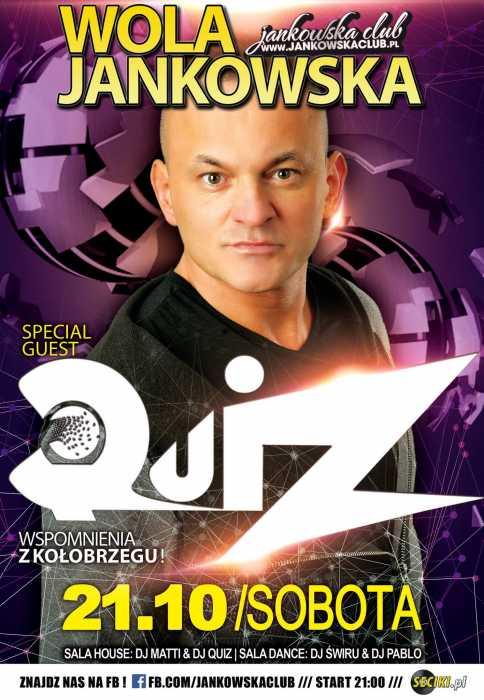 Jankowska Club (Wola Jankowska)  Dj Quiz (21.10.17) - kluby, festiwale, plenery, klubowa muza, disco polo