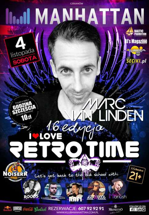 Klub Manhattan Czekanów - I Love RETRO TIME - Marc Van Linden (4.11.2017)