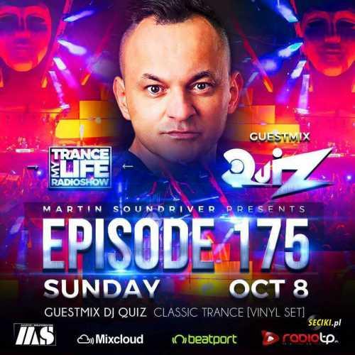 DJ QUIZ Vinyl Set Trance My Life Radio Show (08.10.17)
