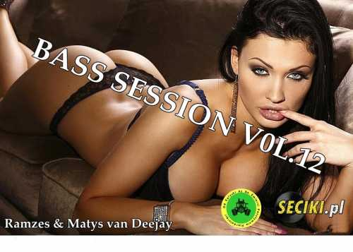 Ramzes & Matys van Deejay - Bass Session vol.12           Seciki pl live mix 13.10.2017