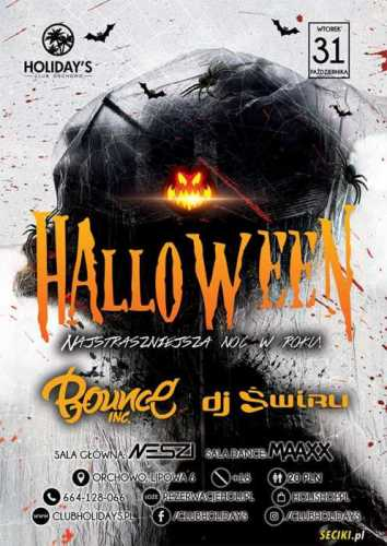 Holidays (Orchowo) - DJ ŚWIRU (31.10.2017)