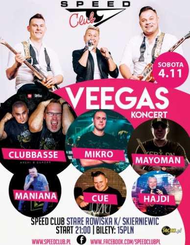 Speed Club - Koncert VEEGAS 04.11.2017