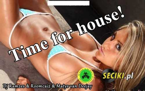 Dj Ramzes & Roomcaiz & Matys van Deejay - Time for house (26.10.2017)
