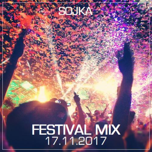 SOJKA - FESTIVAL MIX (17.11.2017)