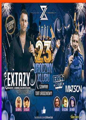 Zilion (Wrzelowiec) - 23 URODZINY KLUBU (18.11.17)