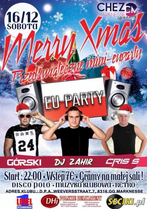 Chez Marknesse (NL) - Przedświąteczne Mini EU Party (16.12.2017) - kluby, festiwale, plenery, klubowa muza, disco polo