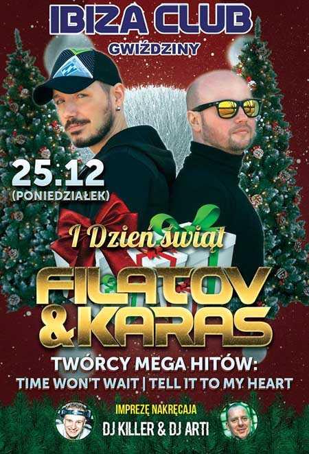 Ibiza Club - Gwiździny - ŚWIĘTA W IBIZIE - FILATOV & KARAS (25.12.2017) - kluby, festiwale, plenery, klubowa muza, disco polo