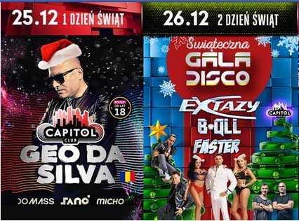 Club Capitol - Geo Da Silva, Extazy, B-QLL, Faster - Gala Disco - Święta (25-26.12.2017) - kluby, festiwale, plenery, klubowa muza, disco polo