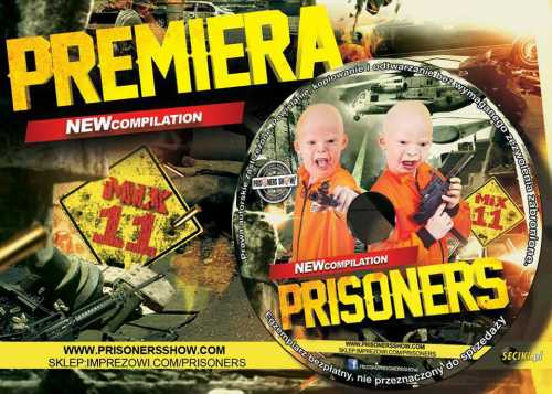 PRISONERS IN THE MIX VOL.11