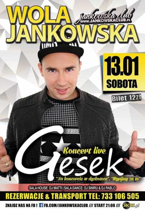Jankowska Club (Wola Jankowska) - koncert GESEK (13.01.2018) - kluby, festiwale, plenery, klubowa muza, disco polo