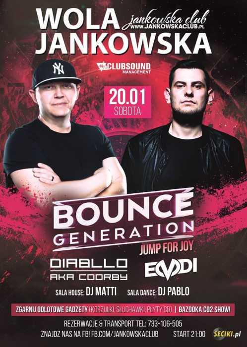 Jankowska Club (Wola Jankowska) - Bounce Generation (20.01.2018) - kluby, festiwale, plenery, klubowa muza, disco polo