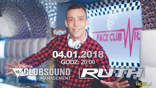 Clubsound Management - Dj Ruth (4.01.2018)