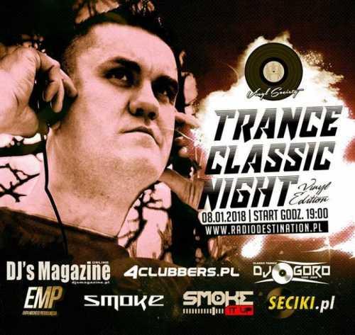 Dj Goro - Trance Classic Night  (8.01.2018)