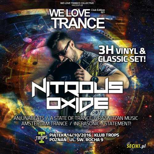 We Love Trance CE 021 - Nitrous Oxide (14.10.2016)