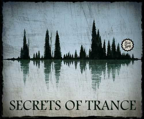 Kari Long - Secrets of Trance #1