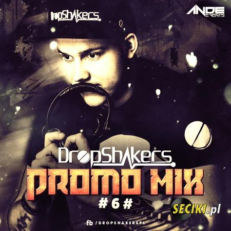 Dropshakers @ ANDE EVENTS Promo Mix ###6###