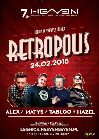 7th Heaven (Legnica) - Dj Tabloo @ Retropolis (24.02.18)