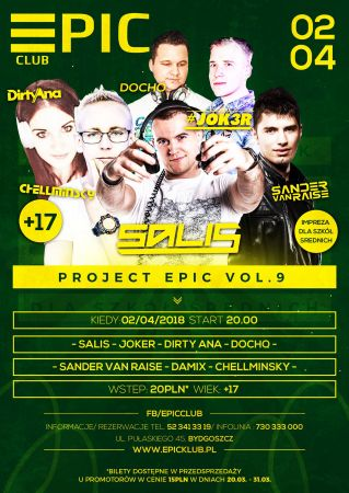 Epic Club (Bydgoszcz) - Project Epic Vol.9 (02.04.2018)