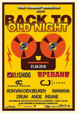 Ekwador (Manieczki) - Back To Old Night (1.04.2018)