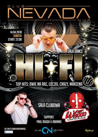 Club Nevada Nur - HiFi & Mr Whooo (14.04.2018) - kluby, festiwale, plenery, klubowa muza, disco polo