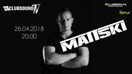 Clubsound Management - Matt5ki (26.04.2018)