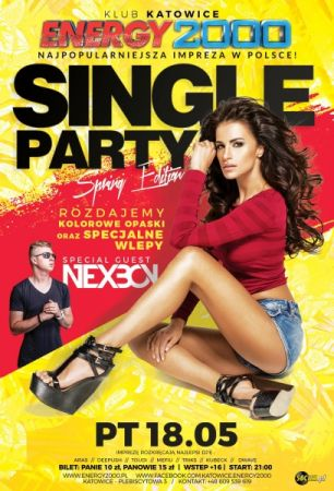 Energy2000 Katowice - SINGLE PARTY pres NEXBOY 18.05.2018